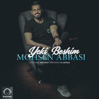 Mohsen Abbasi - 'Yeki Beshim'