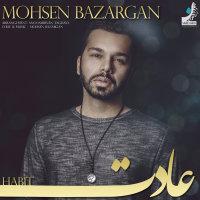 Mohsen Bazargan - 'Adat'