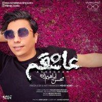Mohsen Ebrahimzadeh - 'Ashegham'