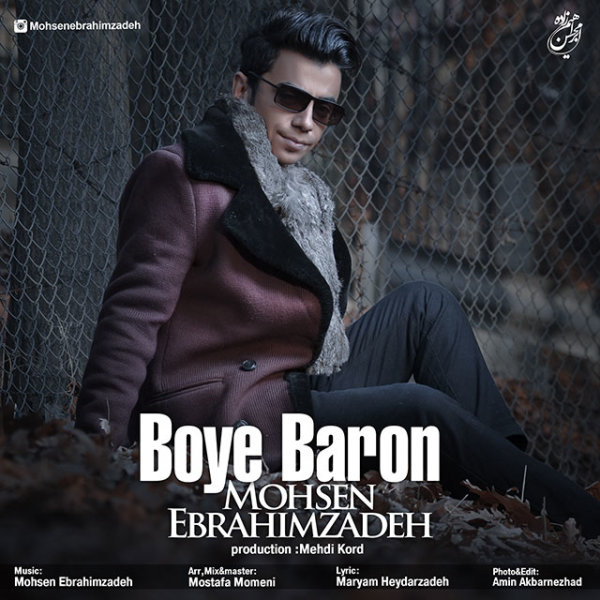 Mohsen Ebrahimzadeh - 'Boye Baron'