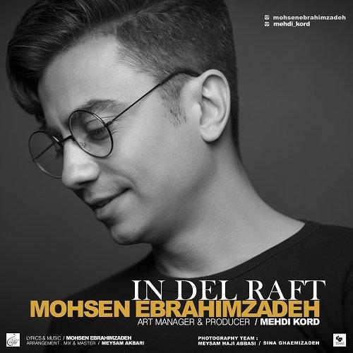 Mohsen Ebrahimzadeh - 'In Del Raft'