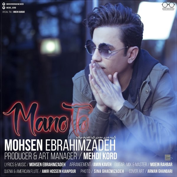 Mohsen Ebrahimzadeh - 'Mano To'