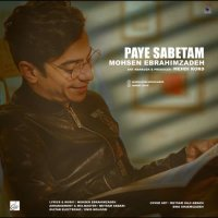 Mohsen Ebrahimzadeh - 'Paye Sabetam'