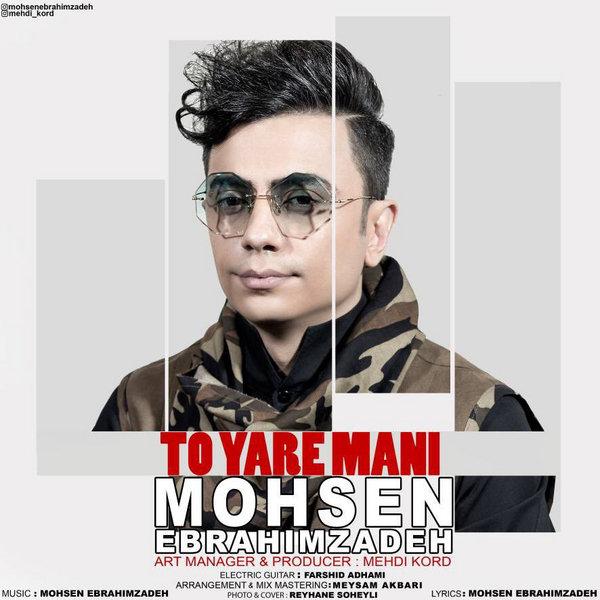 Mohsen Ebrahimzadeh - 'To Yare Mani'