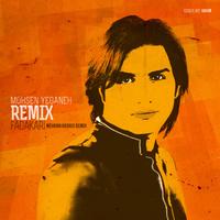 Mohsen Yeganeh - 'Fadakari (Mehran Abbasi Remix)'