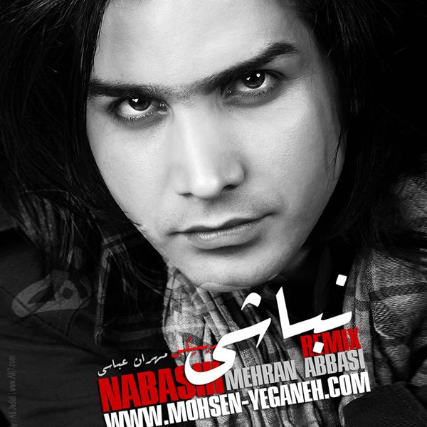 Mohsen Yeganeh - 'Nabashi (Mehran Abbasi Remix)'