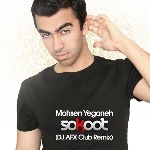 Mohsen Yeganeh - 'Sokoot (DJ AFX Club Remix)'
