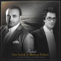 Morteza Pashaei & Sina Sarlak - 'Hasrat'