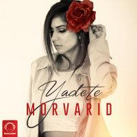 Morvarid - 'Yadete'