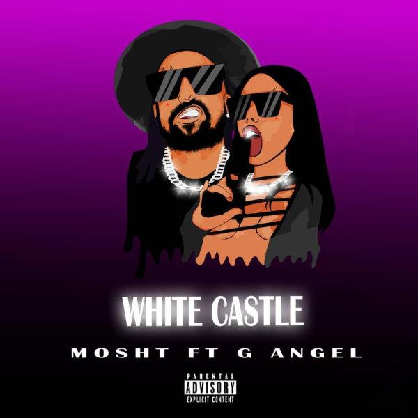 Mosht - White Castle (Ft G Angel)