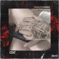 Mosht - 'Colt'