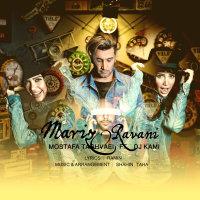 Mostafa Taghvaei - 'Marizo Ravani (Ft DJ Kami)'