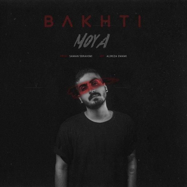 Moya - 'Bakhti'