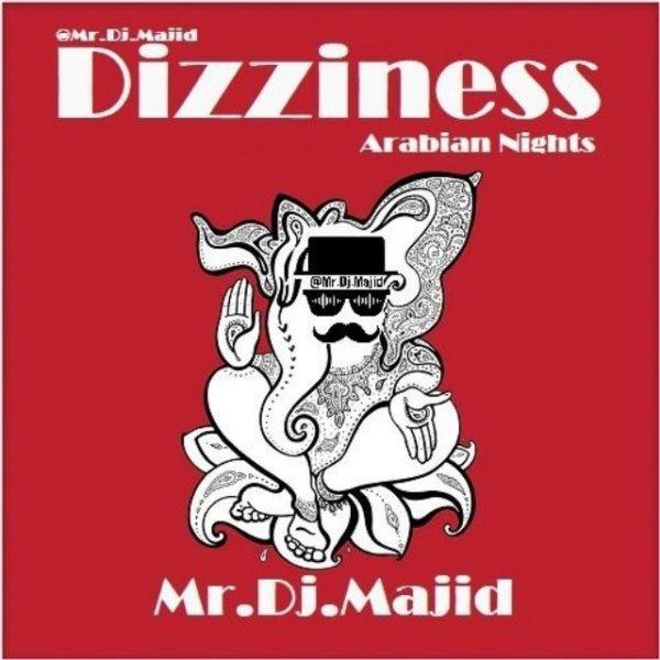 Mr DJ Majid - Dizziness Arabian Nights