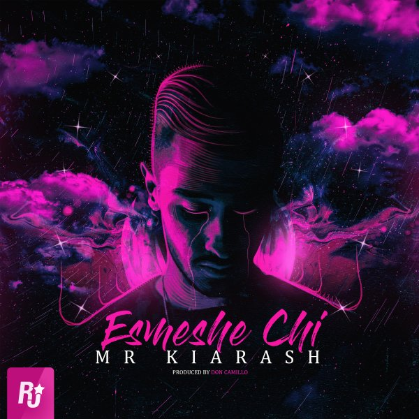 Mr Kiarash - 'Esmeshe Chi'