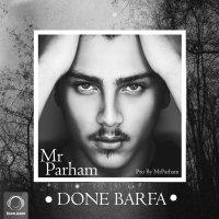 MrParham - 'Done Barfa'