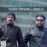 Nader Meschi & Abtin H - 'Baroone'