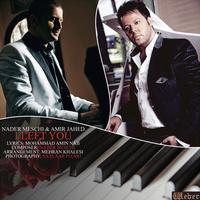 Nader Meschi & Amir Jahed - 'Az To Gozashtam'