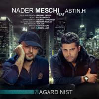 Nader Meschi - 'Nagard Nist (Ft Abtin H)'