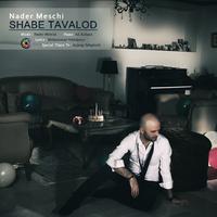 Nader Meschi - 'Shabe Tavallod'