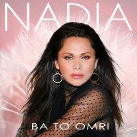 Nadia - 'Ba To Omri'