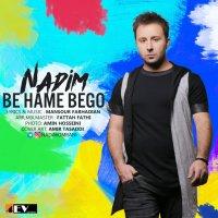 Nadim - 'Be Hame Begoo'