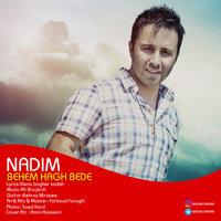Nadim - 'Behem Hagh Bede'