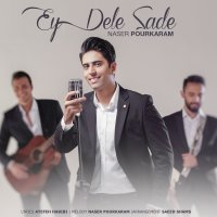 Naser Pourkaram - 'Ey Dele Sade'