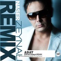 Naser Zeynali - 'Adat (Erfan Hoseyni Remix)'
