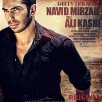 Navid Mirzaie - 'Dirty House (Ft Ali Kashi)'