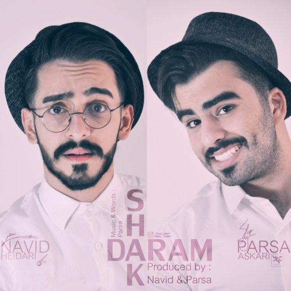 Navid & Parsa - Shak Daram
