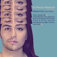 Nazanin Owj & Amir Danaei - 'Ye Rooze Mamooli'