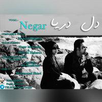 Negar - 'Dele Darya'