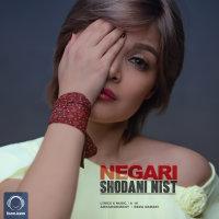 Negari - 'Shodani Nist'