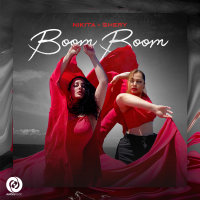 Nikita & SheryM - 'Boom Boom'