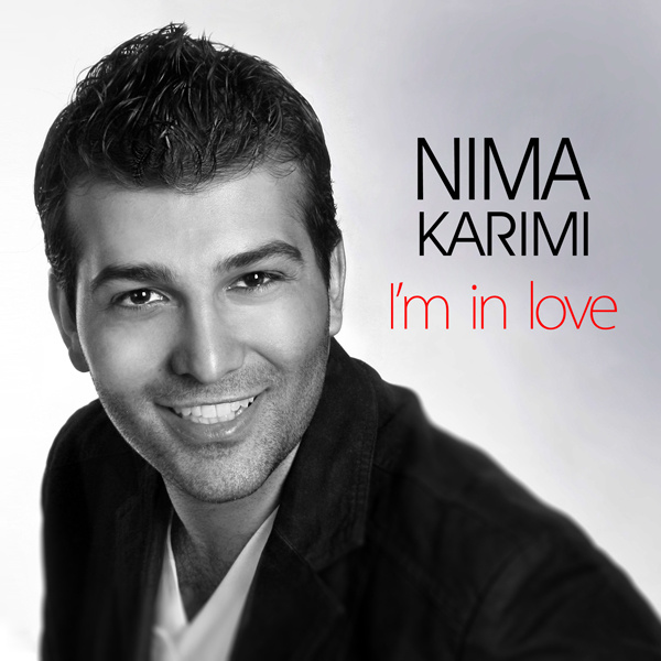 Nima Karimi - I'm in Love
