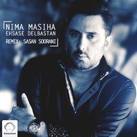 Nima Masiha - 'Ehsase Delbastan (Remix)'