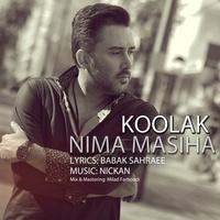 Nima Masiha - 'Koolak'