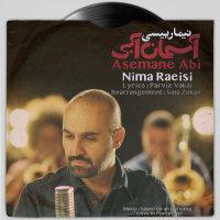 Nima Raeisi - 'Asemane Abi'