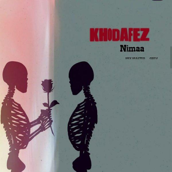 Nimaa - 'Khodafez'