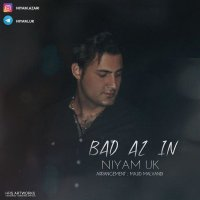 Niyam Uk - 'Bad Az In'