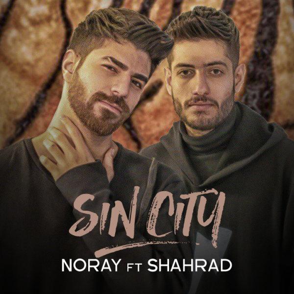Noray - 'Sin City (Ft Shahrad)'