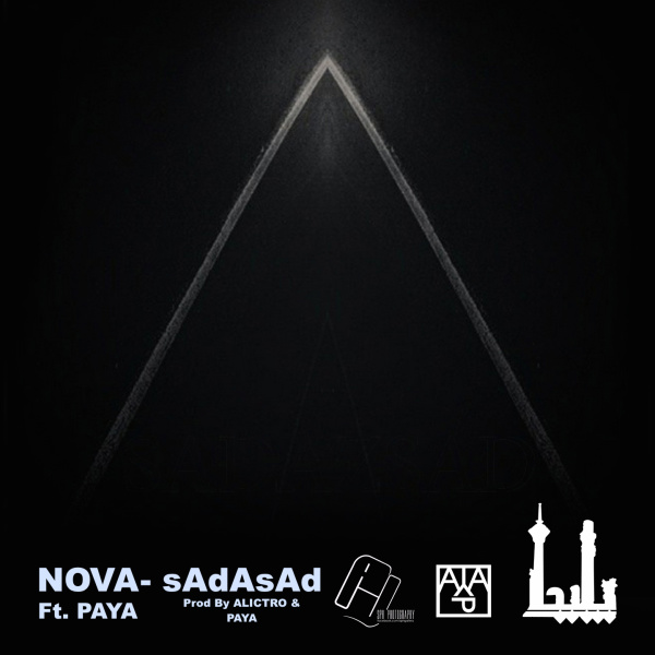 Nova - 'Sad Az Sad (Ft Paya)'