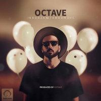Octave - 'In Rooza Ke Tamoomshe'
