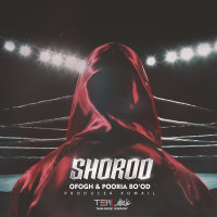 Ofogh & Pooria Bo'od - 'Shoroo'