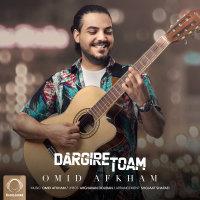 Omid Afkham - 'Dargire Toam'