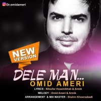 Omid Ameri - 'Dele Man (New Version)'