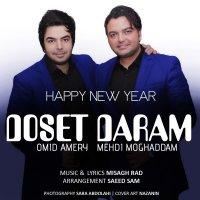 Omid Ameri & Mehdi Moghadam - 'Doset Daram'