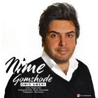 Omid Ameri - 'Nime Gomshode'