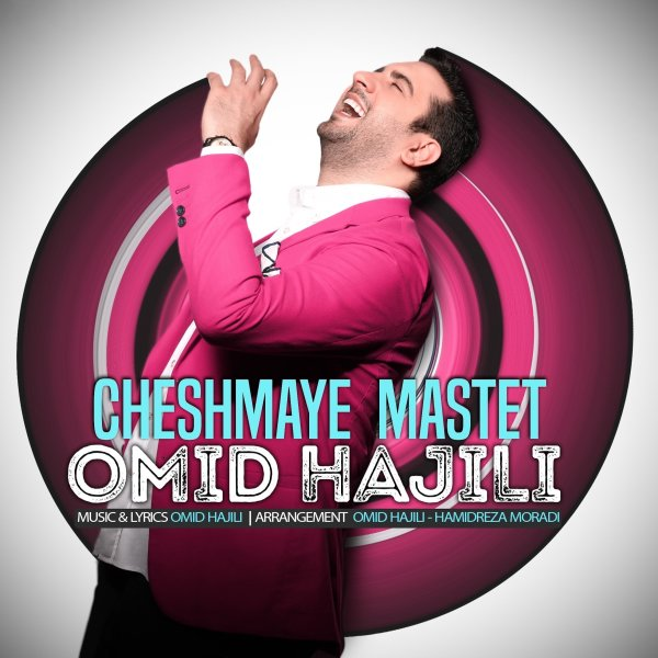 Omid Hajili - 'Cheshmaye Mastet'